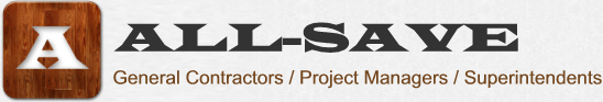 All-Save Construction: General Contractors, Project Managers, Superintendents